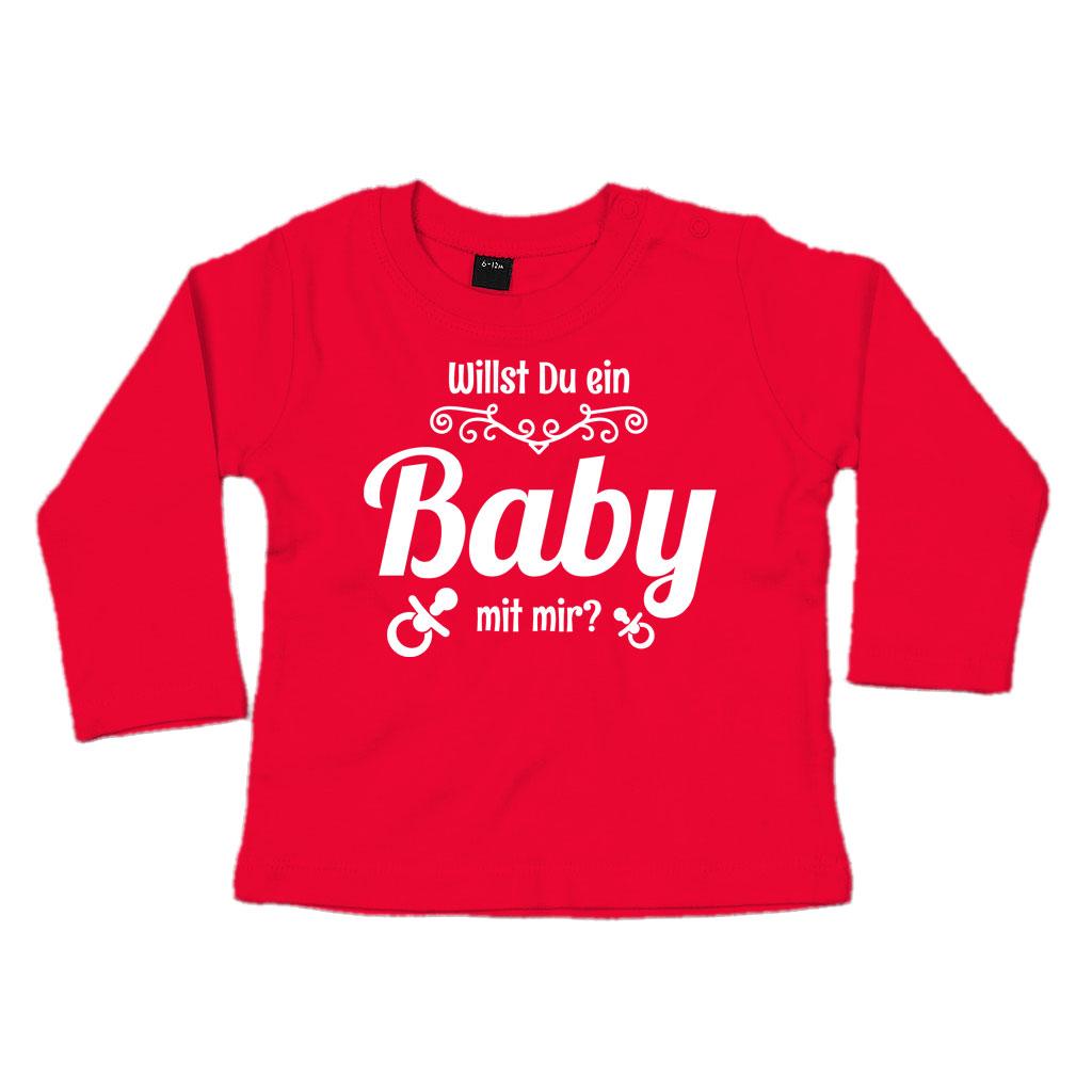 Willst Du ein Baby mit mir? - Baby T-Shirt Langarm